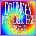 INST03 Drunken Psychedelic High Hypnosis Techniques Online Course