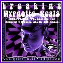 WB11 Breaking Hypnotic Seals Webinar Audio Recording
