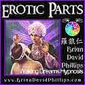 BDPXT06 Eroticatrance Parts Process Reframe