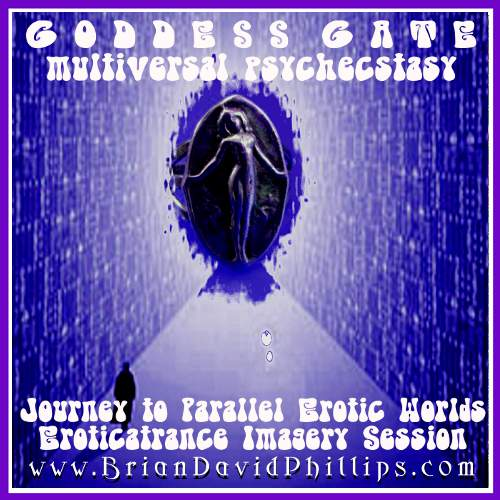 Goddess Gate Psychecstatic Eroticatrance Webinar Audio Recording