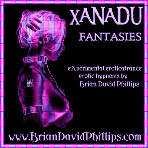Xanadu eXperimental Eroticatrance Session Files Now Online