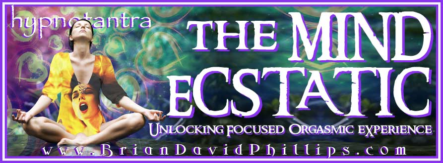 The Ecstatic Mind: Ultimate Pleasure Hypnotist Video Package